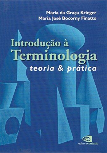 Introdução à Terminologia. Teoria & Prática