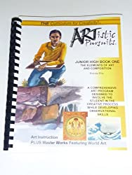 Artistic Pursuits Book 1 Grades 7-8 Elements of Art and Composition