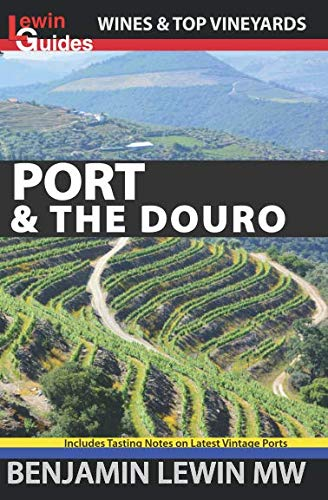 Port & the Douro (Guides to Wines and Top ()