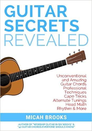 Guitar Secrets Revealed: Unconventional and Amazing Guitar Chords ...