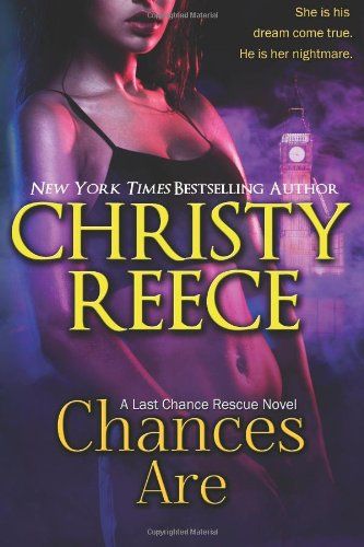 Read Online Chances Are: A Last Chance Rescue Novel PDF Text fb2 book