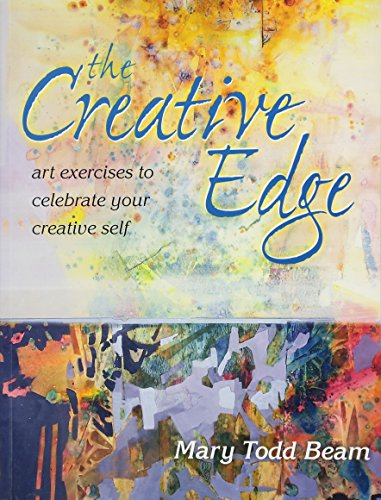 The Creative Edge: Art Exercises to Celebrate Your Creative Self