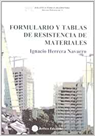 FORMULARIO Y TABLAS DE RESISTENCIA DE MATERIALES: Amazon