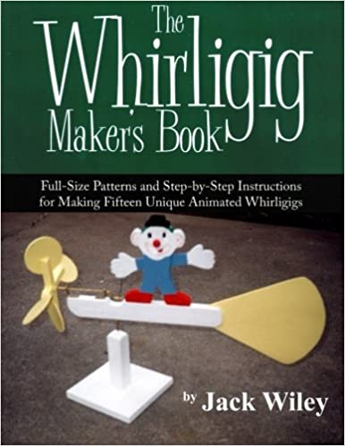 image regarding Free Printable Whirligig Patterns titled The Whirligig Suppliers E-book: Finish-Dimension Designs and Action-by means of
