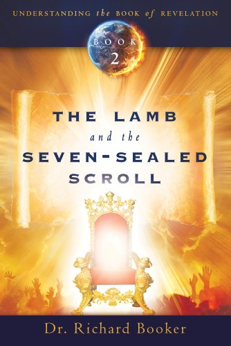 The Lamb and the Seven-Sealed Scroll (Understanding the Book of Revelation 2)