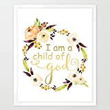 Eleville 8X10 I am a child of god Real Gold Foil and Floral Watercolor Art Print (Unframed) Housewarming Gift Nursery Quote kids wall art Motivational Poster Baby Shower Gift Holiday Gifts WG040