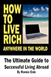 How to Live Rich Anywhere in the World, Ronnie Eide, 1475077130