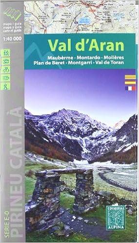 Vall D'aran, Mapa Excursionista. Escala 1:40.000, Español, Català, Français. Alpina Editorial. Descargar ebooks PDF