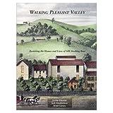Walking Pleasant Valley, Jeanne Finstein, Judi Hendrickson, Brent Carney, 097919010X