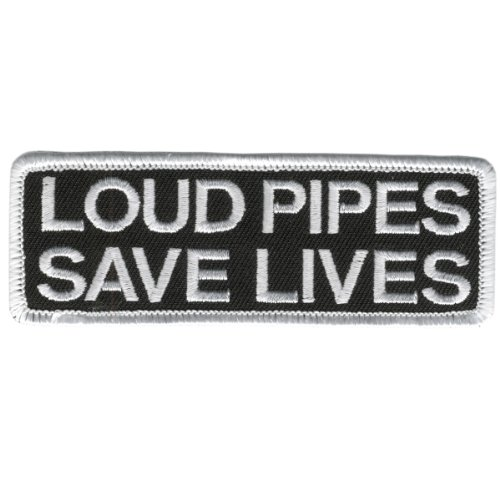 "Hot Leathers Loud Pipes Save Lives Patch (4"" Width x 2"" Height)"