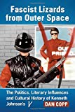Fascist Lizards from Outer Space: The