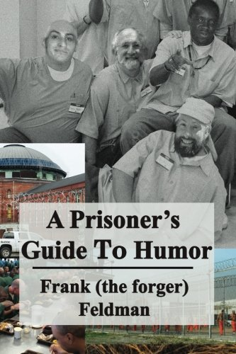 A Prisoner's Guide to Humor