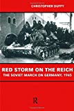 Red Storm on the Reich, Christopher Duffy, 0415228298