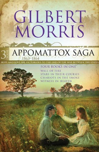 The Appomattox Saga Omnibus 3: Four Books in One by [Morris, Gilbert]