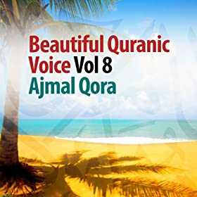 Amazon.com: Recitation 8: Ajmal Qora: MP3 Downloads