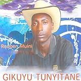 Gikuyu Tunyitane