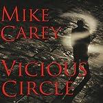 Vicious Circle    Mike Carey