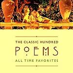 The Classic Hundred Poems | William Shakespeare,William Wordsworth,W.B. Yeats,(edited by William Harmon)