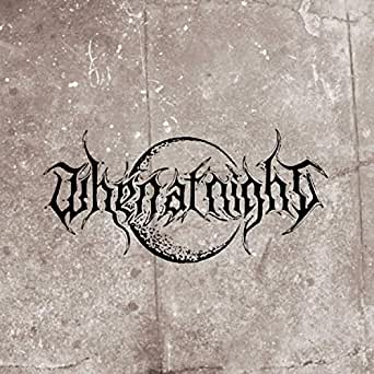 The Wretched Nothing by When at Night on Amazon Music - Amazon com