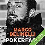 Pokerface: Da San Giovanni in Persiceto al titolo NBA | Marco Belinelli,Alessandro Mamoli
