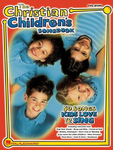 The Christian Children's Songbook-Easy Piano (Easy Piano (Hal Leonard))