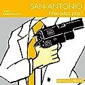 N'en jetez plus ! (San-Antonio 75)   Livre audio Auteur(s) : Frédéric Dard Narrateur(s) : Julien Allouf