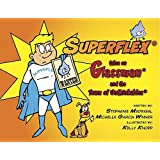 Superflex takes on Glassman and the Team of Unthinkables (Social Thinking [comic]) by Stephanie Madrigal (2009-01-01)
