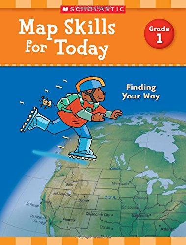 Map Skills for Today: Grade 1: Finding Your (Map Skills Book)
