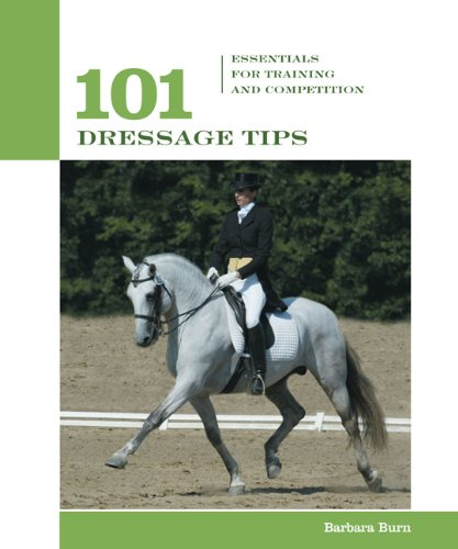 101 Dressage Tips: Essentials for Training and Competition (101 Tips)