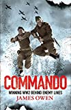 Commando: Winning World War II Behind Enemy Lines