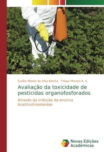 Avaliação da toxicidade de pesticidas organofosforados ...