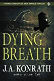 Dying Breath (Jack Daniels and Associates Mysteries)