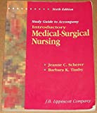 Introductory Medical-Surgical Nursing, Timby, Barbara Kuhn, 0397550987