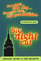 Big Night Out: An Adventure Where You Decide The Outcome