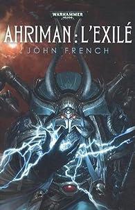 Ahriman : L'exilé par John French