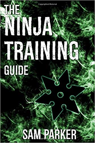 The Ninja Training Guide: How To Get In Shape And Train Like ...
