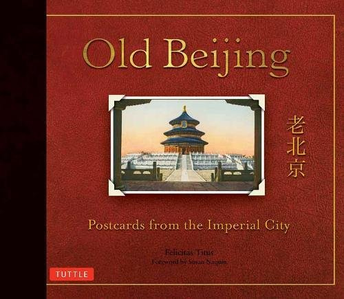 China Postcard - Old Beijing: Postcards from the Imperial City