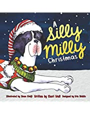 A Silly Milly Christmas (The Silly Milly the Dane Collection)