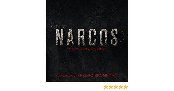 Narcos (A Netflix Original Series Soundtrack)