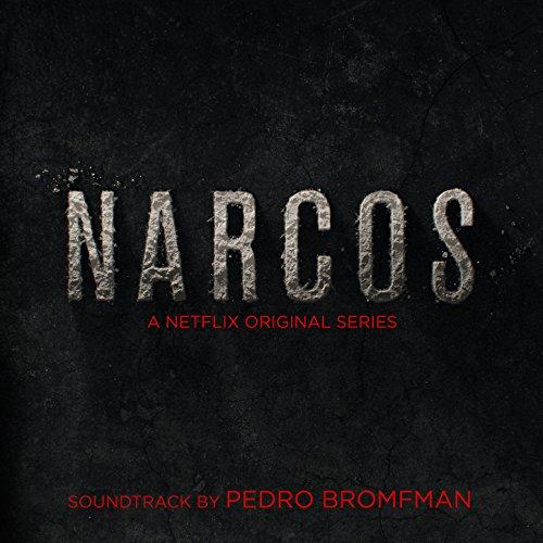 Narcos  A Netflix Original Series Soundtrack