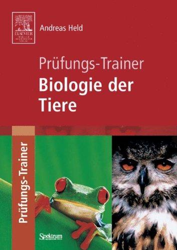 Prüfungs-Trainer Biologie der Tiere