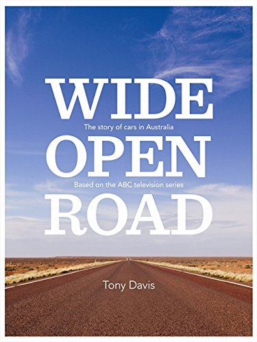 Download Wide Open Road: The Story of Cars in Australia pdf