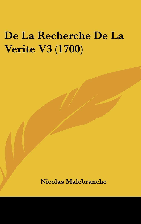 Download De La Recherche De La Verite V3 (1700) PDF