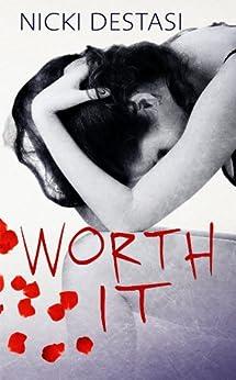 Worth It by [DeStasi, Nicki]