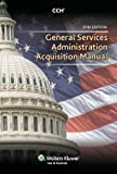 General Services Administration Acquestion Manual 2010, CCH Editorial, 0808022601
