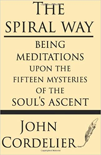 Book The Spiral Way: Meditations upon the Fifteen Mysteries of the Soul's Ascent