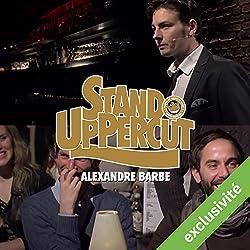 Stand UpPercut : Alexandre Barbe