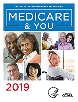 Medicare & You 2019: The Official U.S. Government Medicare Handbook by [Centers for Medicare and Medicaid Services]