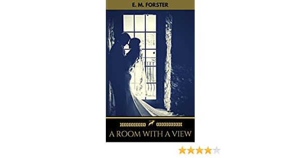 A Room with a View (Golden Deer Classics) (English Edition) eBook: E. M. Forster, Golden Deer Classics: Amazon.es: Tienda Kindle