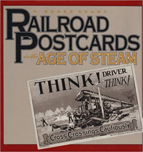 Book Railroad Postcards in the Age of Steam